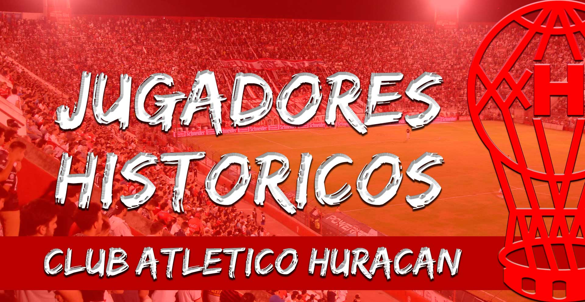 jugadores históricos huracán